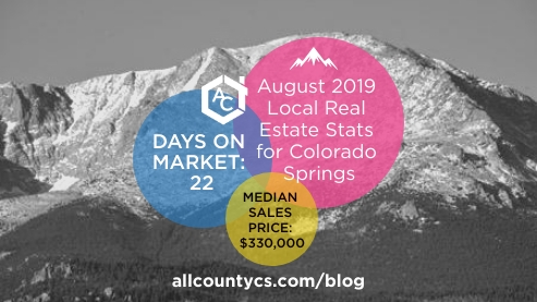 August 2019 Local Real Estate Stats for Colorado Springs