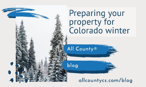 Preparing your property for Colorado winter